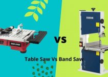 Table Saw Vs Band Saw – Which One Is Suitable for You?